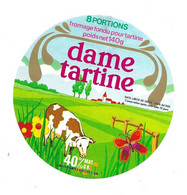 ETIQUETTE De FROMAGE.. FROMAGE FONDU Pour TARTINE.. Dame Tartine.. 8 Portions - Käse