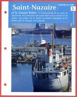 44 SAINT NAZAIRE Loire Atlantique Région Pays De Loire Géographie Fiche Dépliante - Geografía