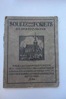 Soultz Sous Forêts  Et Ses Environs Alsace 1924 - Books, Magazines, Comics
