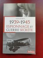 1939-1945 : Espionnage Et Guerre Secrète - Geschichte