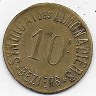 BEZIERS - Syndicat Des Limonadiers - 10 C - Monetari / Di Necessità