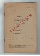 REQUISITION - Carnet De Véhicule Automobile Ou Engin Blindé. Modèle 565-0/13 - Vehicles