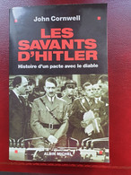 Les Savants D'hitler - Histoire D'un Pacte Avec Le Diable - Geschichte