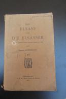 L'Alsace Et Les Alsaciens 1909 Strasbourg Par Oskar Schönemann - Livres Anciens