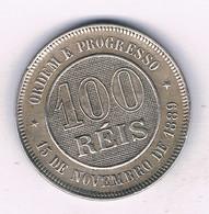 100 REISS 1889 BRAZILIE /8624/ - Brasile