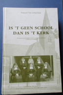 De Zusters Van Christelijke Scholen In Parochie En Onderwijs Te Klein-Vorst ( Laakdal )  - 1998 - Door F. Van Genuchten - Laakdal