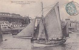 BELLE ILE EN MER    PORT DE PALAIS       LE DEPART POUR LA PECHE - Belle Ile En Mer