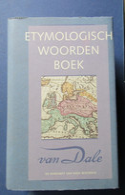 Etymologisch Woordenboek - De Herkomst Van Onze Woorden - Door P. Van Veen Ea - 1989 - Encyclopedia