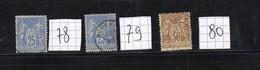 Lot Timbres Français De Type SAGE ,N° 78, 79 Et 80 Oblitérés - 1876-1878 Sage (Typ I)