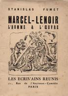 MARCEL-LENOIR (1872-1931) - Stanislas Fumet- Marcel-Lenoir- L'homme Et L'œuvre De 1926 - Libri, Riviste, Fumetti