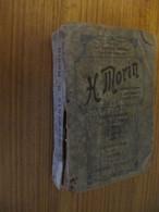CATALOGUE H. MORIN - INSTRUMENTS DE PRECISION - COMPAS - FOURNITURES DE DESSIN - 1925 - 1926 - Knutselen / Techniek