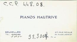 Carte Visite. Bruxelles. Pianos Hautrive. Rue Royale. - Cartes De Visite