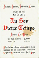 """Carte Visite - Menu. Quimper. Crêperie """"Au Bon Vieux Temps"""" Faïences, Poteries, Antiquités, Cuivres. - Cartes De Visite"""