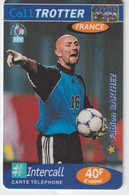 Télécarte :  Carte  Prépayée : Calltrotter  Football :  Barthez - Frankreich