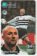 Télécarte :  Carte  Prépayée : InterCall  Football : Barthez - Frankreich