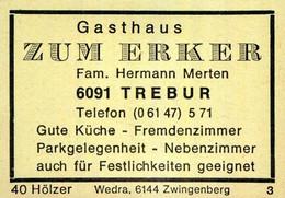 1 Altes Gasthausetikett, Gasthaus Zum Erker, Fam. Hermann Merten, 6091 Trebur #1163 - Boites D'allumettes - Etiquettes