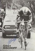 CARTE CYCLISME GILBERT BISCHOFF SIGNEE TEAM CILO 1977 - Radsport