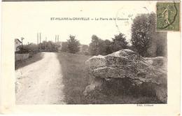 41SAINT HILAIRE LA GRAVELLE LA PIERRE DE LA COUTURE (DOLMEN)! - Altri Comuni