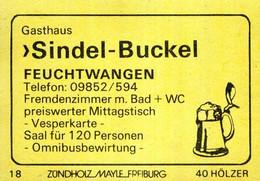 1 Altes Gasthausetikett, Gasthaus Sindel-Buckel, Feuchtwangen #1166 - Boites D'allumettes - Etiquettes
