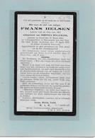 14- FRANS HELSEN-GHEEL-GEEL-HOOGSTAEDE-YZER-OLEN--OORLOG 1914-18-GESNEUVELDE- SOLDAAT - Devotieprenten