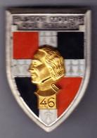 46° RI. 46° Régiment D'Infanterie. Plutôt Mourir. Balme.2620. - Hueste