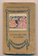 Un Petit Bréviaire De L'Amitié - Books, Magazines, Comics