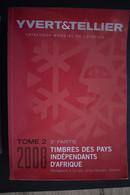 Catalogue Yvert Et Tellier Timbres Pays Indépendants D'Afrique 2008 - Tome 2 - 3ème Partie - Frankreich