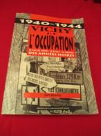 Livre Vichy Et L'occupation - Decorative Weapons
