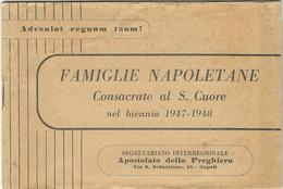Libretto Famiglie Napoletane Consacrate S. Cuore 1947-1948 Rarità (827) - Non Classificati