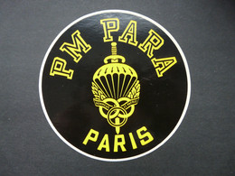 Autocollant/sticker PM PARA - PARIS - Honneur Et Patrie - Préparation Militaire Parachutiste - Police & Gendarmerie