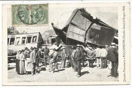 ROCCAPIETRA VARALLO SESIA 8 GIUGNO 1908 DISASTRO FERROVIARIO ANIMATA  CARTOLINA - Verbania