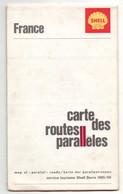 Carte Des Routes Parallèles Et Des Grandes Routes France Shell Berre 1965/66 - Cartes Routières