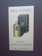 Carte Parfum Parfumkaart Folle Flambée  Extrait Lotion Brillantine G.Coryn - Modern (vanaf 1961)
