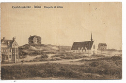 Oostduinkerke  Chapelle Et Villas - Oostduinkerke