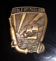 Insigne Ecole Des Fusiliers - Marine Nationale - Bronze - Marins - Marinera
