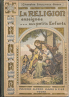 La Religion Enseignée Aux Petits Enfants - Books, Magazines, Comics