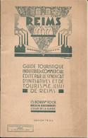 GUIDE TOURISTIQUE  INDUSTRIEL Et COMMERCIAL De REIMS - Books, Magazines, Comics