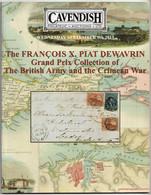 BRITISH ARMY & The CRIMEAN WAR, The François X. Piat Dewavrin Collection, Postal History Auction Catalogue 2015 - Catálogos De Casas De Ventas