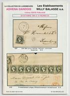 LUXEMBOURG, La Collection Adhena Dandois, Willy Balasse Auction Catalogue 1994 - Catálogos De Casas De Ventas