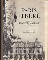 Paris Libéré 1944: Texte Et 140 Gravures Flammarion  ///   Ref. Oct. 20 - Books, Magazines, Comics