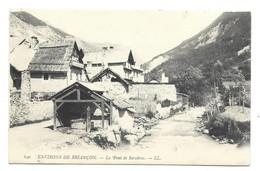 05 ENVIRONS DE BRIANCON Le Pont De Servières - Briancon