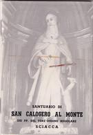 Libretto Religioso - Santuario Di San Calogero Al Monte ( Sciacca ) - Religión & Esoterismo