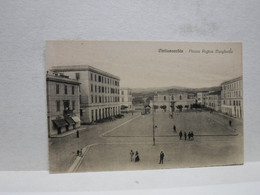 CIVITAVECCHIA  -- ROMA  --  PIAZZA REGINA  MARGHERITA - Civitavecchia