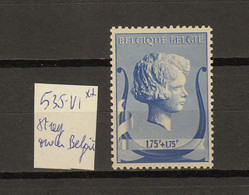 Belgie - Belgique Ocb Nr : 536 - V1 ** MNH   (zie  Scan) - Errors (Catalogue COB)