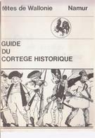 NAMUR Guide Du Cortège Historique - Belgien