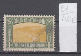 107K51 / Bulgaria 1931 Michel Nr. 11 Used ( O ) Zwangszuschlagsmarken  Postal Tax Stamps Fund Sanatorium Bulgarie - 1909-45 Kingdom