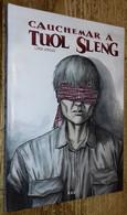 Cauchemar à Tuol Sleng - Zonder Classificatie