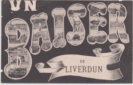 LIVERDUN - UN BAISER DE LIVERDUN - Liverdun