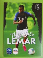 Au Plus Près Des Bleus - Thomas LEMAR - Carte Panini N° 18 - Intermarché 2020 - Otros