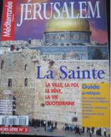 Israël : 1 Guide & 1 Revue :  (Guide Arthaud-Neil Tilbury-1990) & Méditerranée Magazine Hors Série N°2 - 1994 : Jérusale - Geography